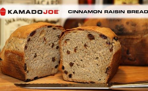 kamado joe cinnamon raisin bread